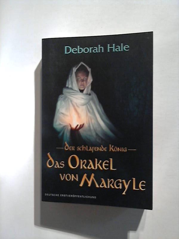 Der schlafende König: Das Orakel von Margyle.