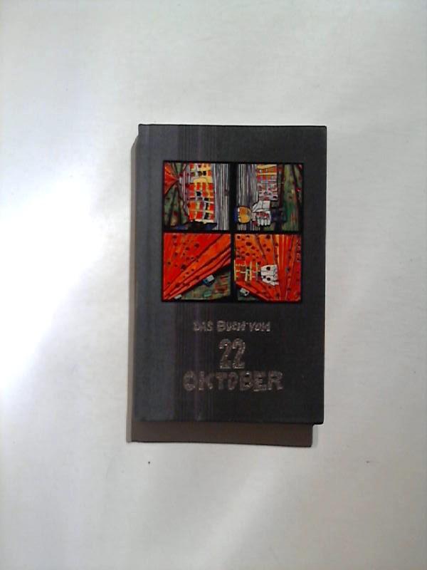 Hundertwasser: Das Buch vom 22. Oktober.