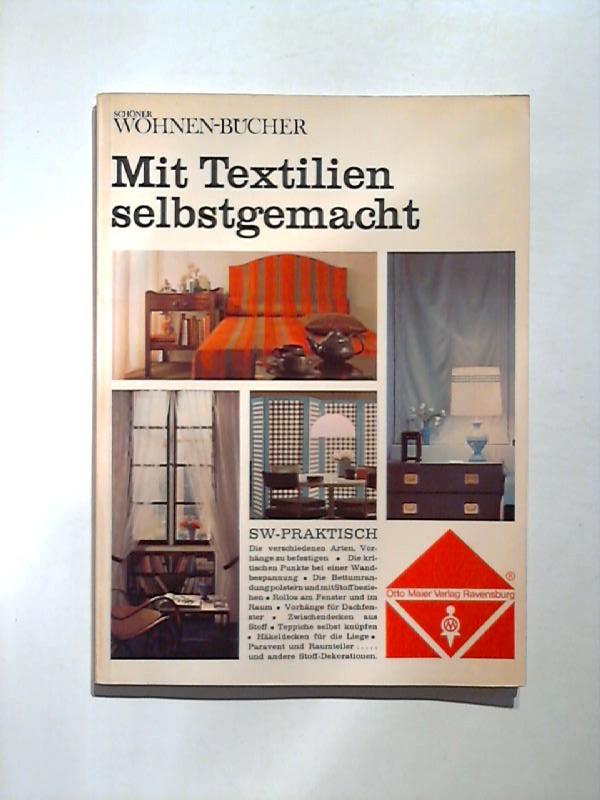 Mit Textilien selbstgemacht.