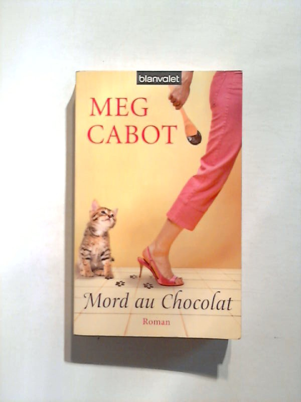 Mord au chocolat.