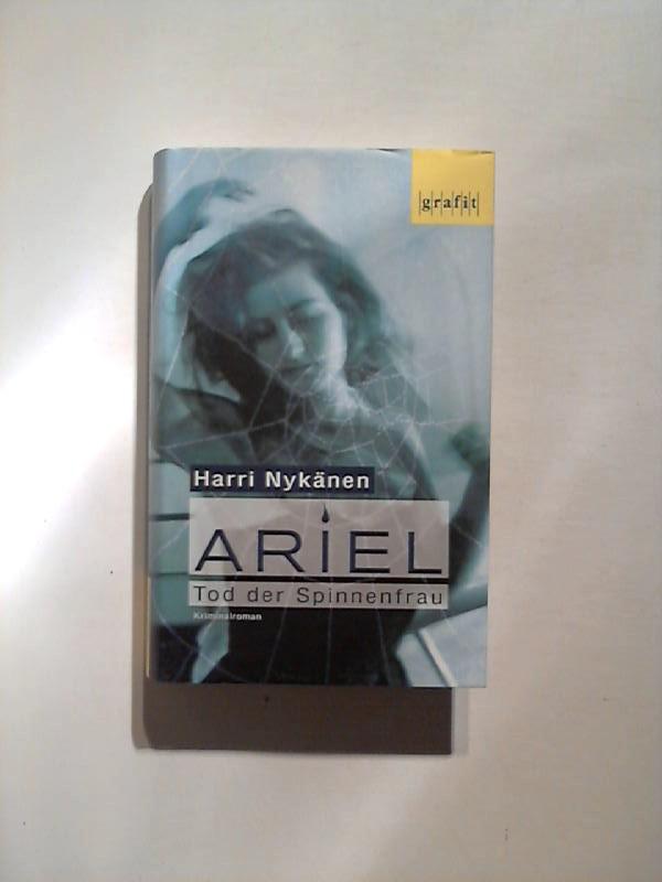 Ariel. Tod der Spinnenfrau. 1. Auflage