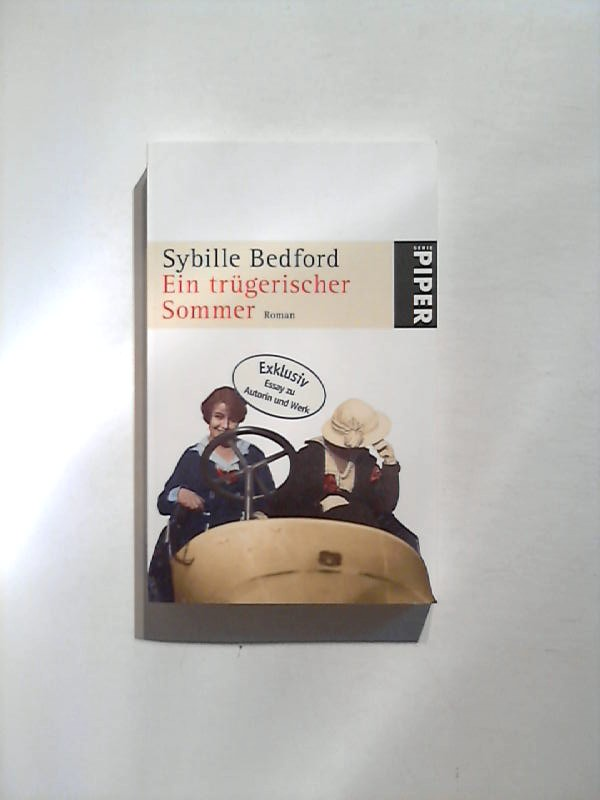 Bedford, Sybille: Ein trügerischer Sommer.