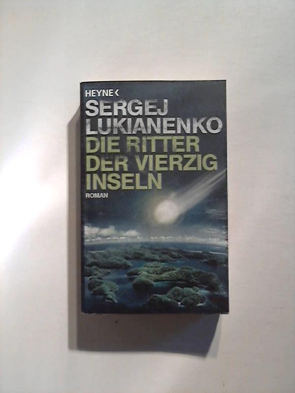 Die Ritter der vierzig Inseln: Roman.