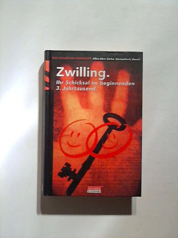 Zwilling: Ihr Schicksal im beginnenden 3. Jahrtausend.