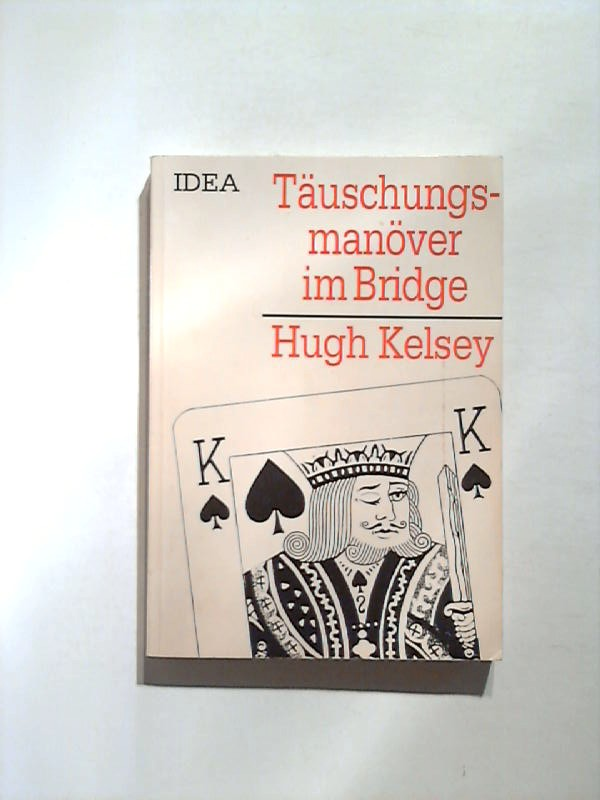 Täuschungsmanöver im Bridge.