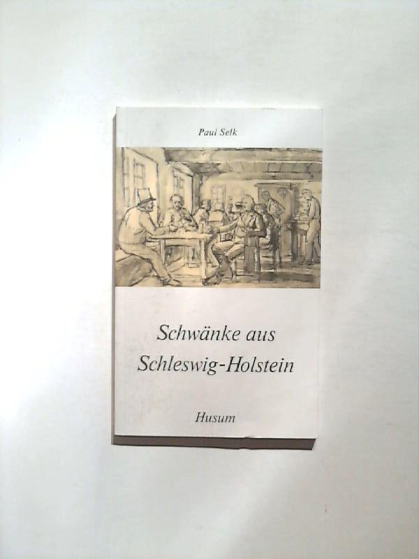 Schwänke aus Schleswig-Holstein. 5. Aufl.