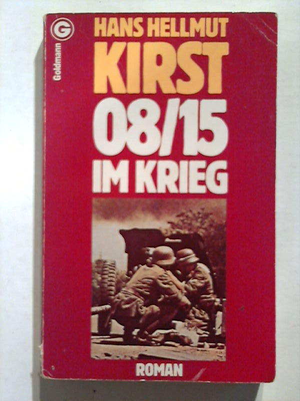 08/15 im Krieg.