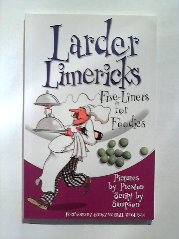 Larder Limericks: Five-Liners for Foodies.
