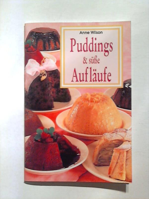 Puddings & süße Aufläufe.