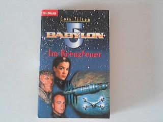 Babylon 5 Im Kreuzfeuer