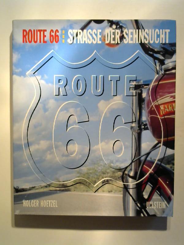Route 66: Straße der Sehnsucht.