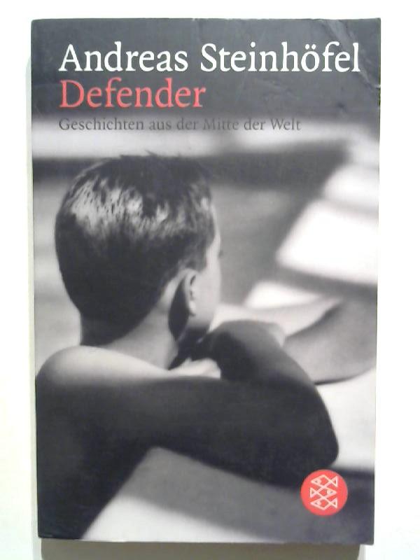 Defender: Geschichten aus der Mitte der Welt.
