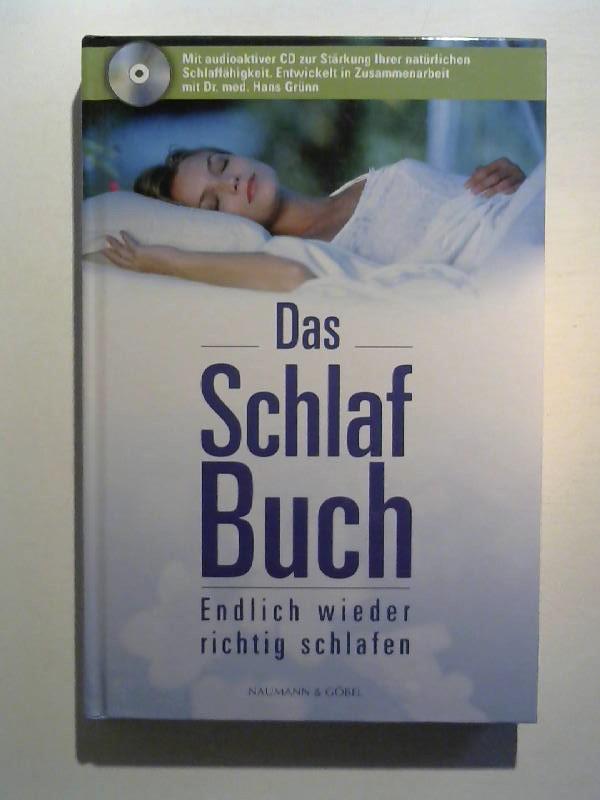 Das Schlaf-Buch - endlich wieder richtig schlafen. Mit CD.