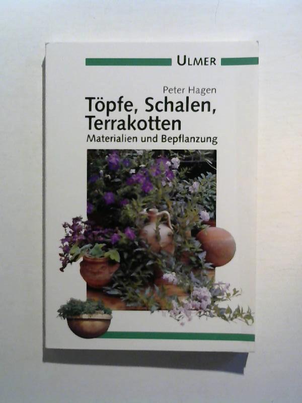 Töpfe, Schalen, Terrakotten. Materialien und Bepflanzung.