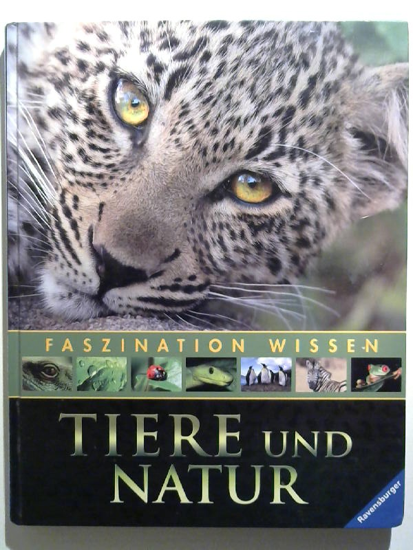 Faszination Wissen: Tiere und Natur.