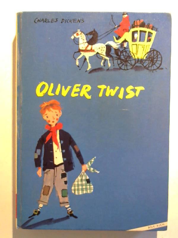 Oliver Twist. 4. aufl.