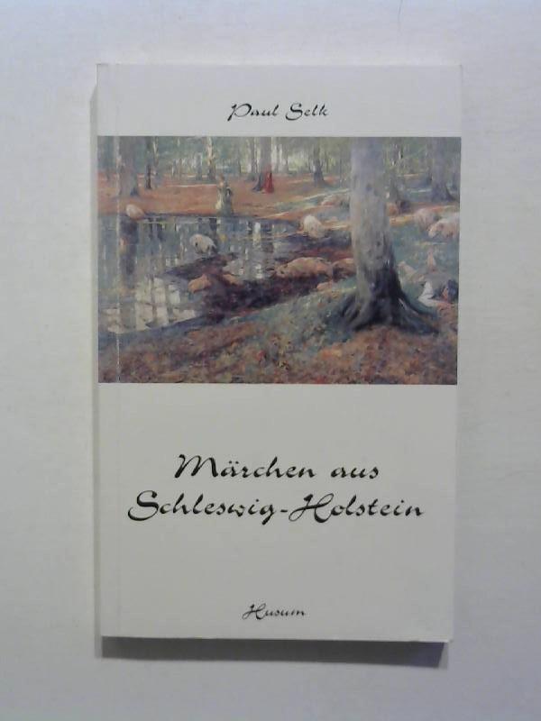 Märchen aus Schleswig - Holstein.