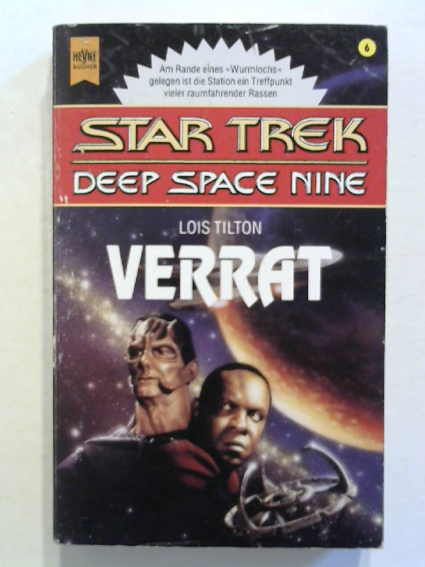 Tilton, Lois: Star Trek, Deep Space Nine: Verrat.