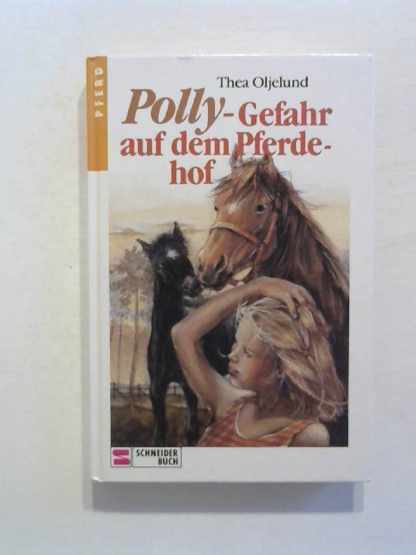 Polly - Gefahr auf dem Pferdehof.