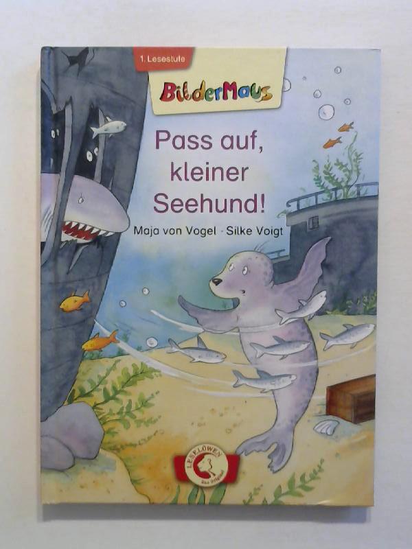 Bildermaus - Pass auf, kleiner Seehund!