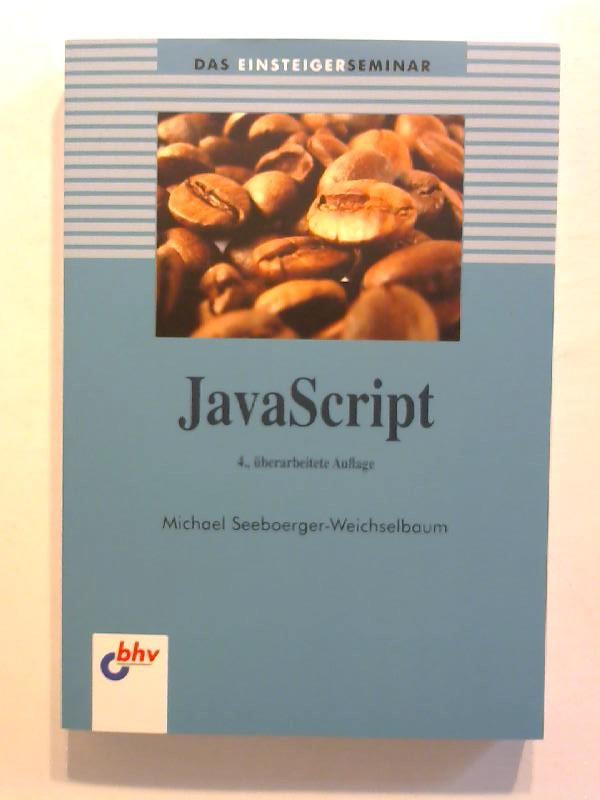 JavaScript. 4., überarb. Auflage