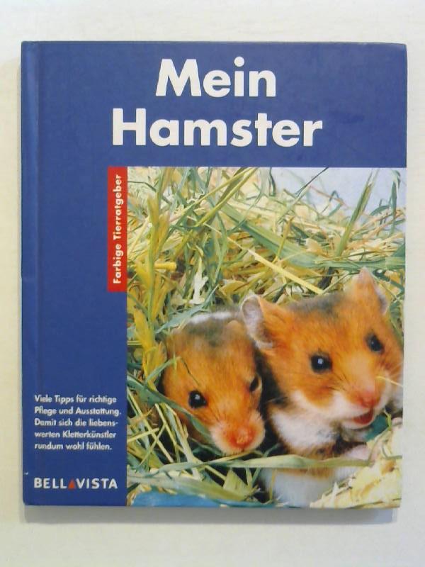 von Frisch, Otto: Mein Hamster. Farbige Tierratgeber