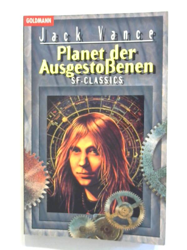 Vance, Jack: Planet der Ausgestoßenen.