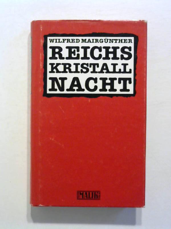 """Reichskristallnacht. Hitlers """"Kriegserklärung"""" an die Juden."""