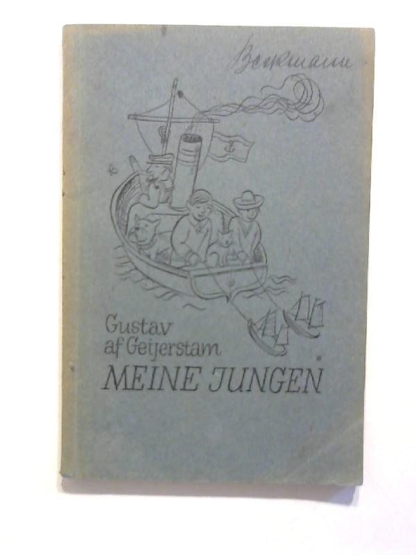 Meine Jungen : ein Sommerbuch für groß u. klein. 6.-10. Tsd.