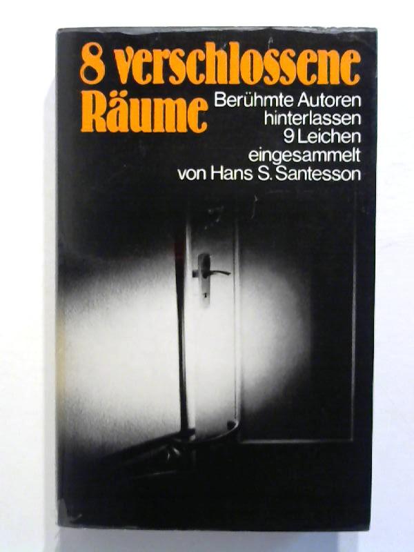 8 verschlossene Räume - Acht verschlossene Räume - Berühmte Autoren hinterlassen 9 Leichen.