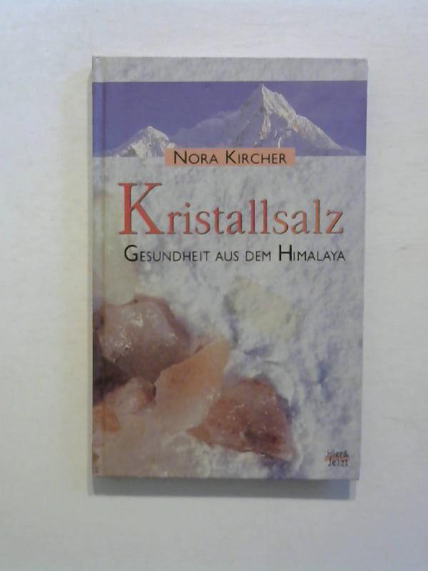 Kristallsalz. Gesundheit aus dem Himalaya.