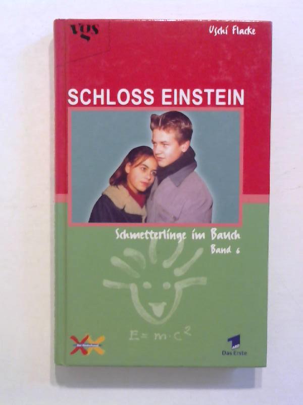 Flacke, Uschi: Schloss Einstein -  Schmetterlinge im Bauch. Band 6.