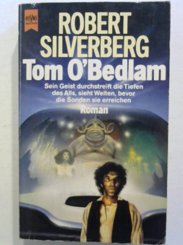 Silverberg, Robert: Tom O'Bedlam.