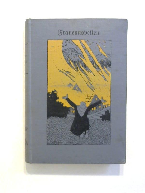 Frauennovellen. Novellenbuch 5. Band. 21.-30. Tsd.