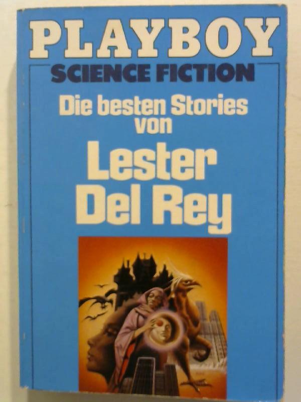 Die besten Stories von Lester Del Rey. - Del Rey, Lester