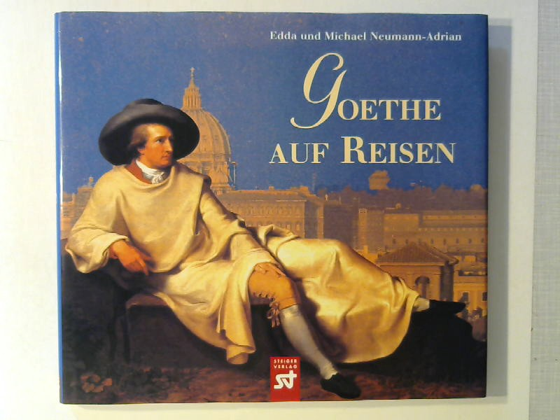 Goethe auf Reisen.