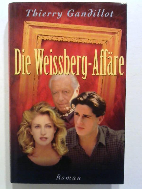 Die Weissberg-Affäre.