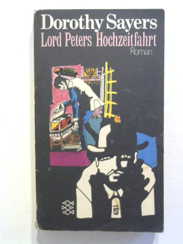 Sayers, Dorothy: Lord Peters Hochzeitsfahrt.