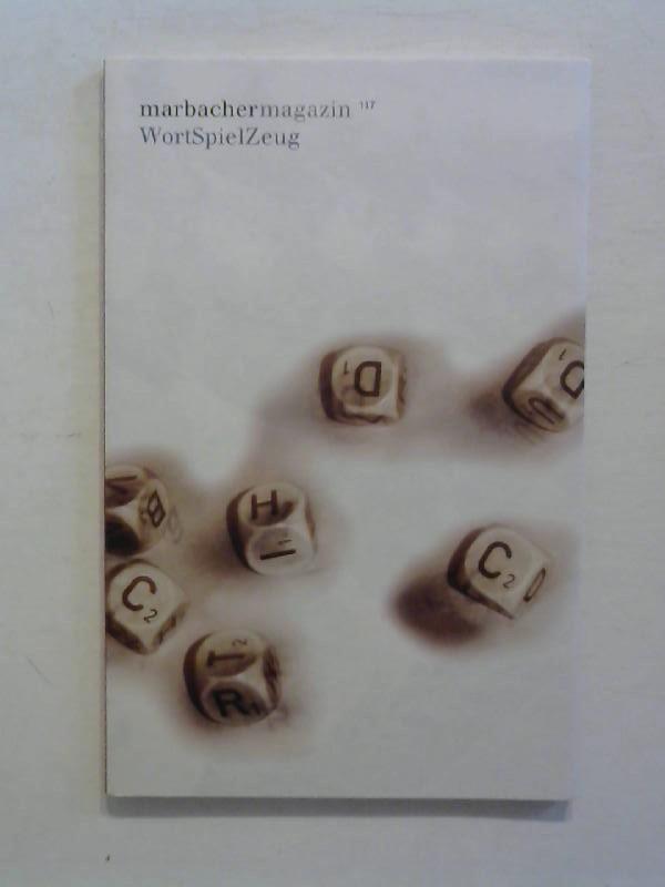 Marbacher Magazin 117: WortSpielZeug.