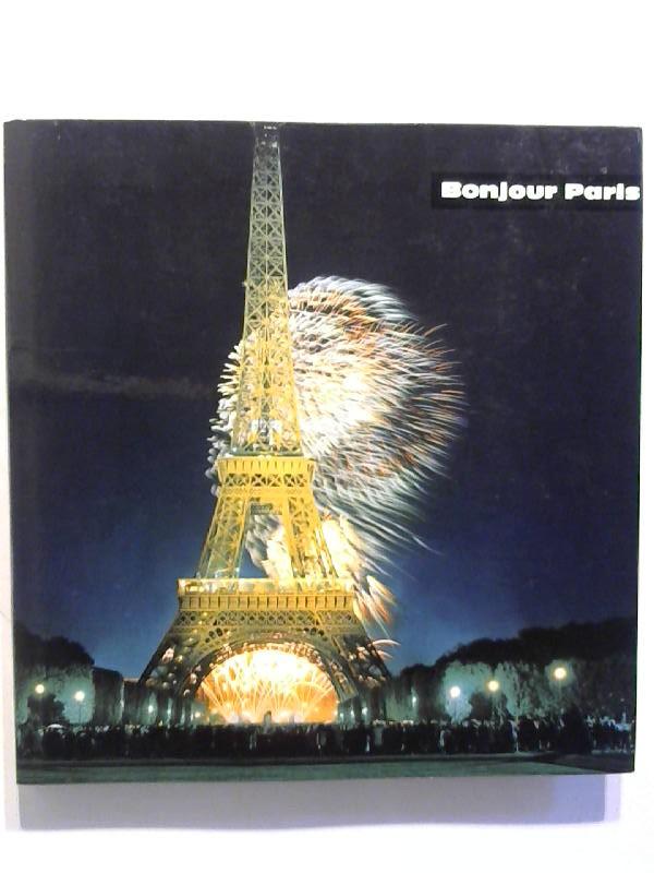 Bonjour Paris. Sehen in Farben - Frankreich Nr. 7.