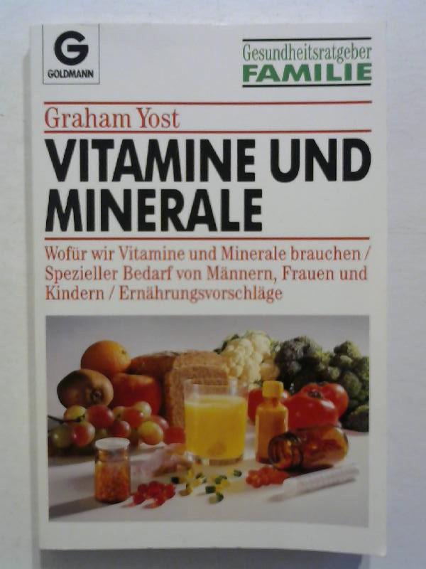 Vitamine und Minerale. Wofür wir Vitamine und Mineralien brauchen /Spezieller Bedarf für Männer, Frauen und Kinder /Ernährungsvorschläge.