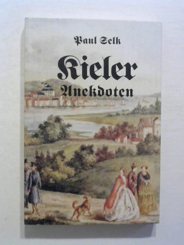 Kieler Anekdoten und andere Geschichten