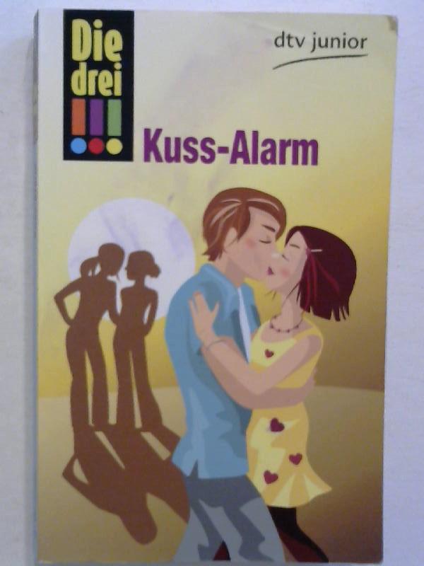 Wich, Henriette: Die drei !!! - Kuss-Alarm.