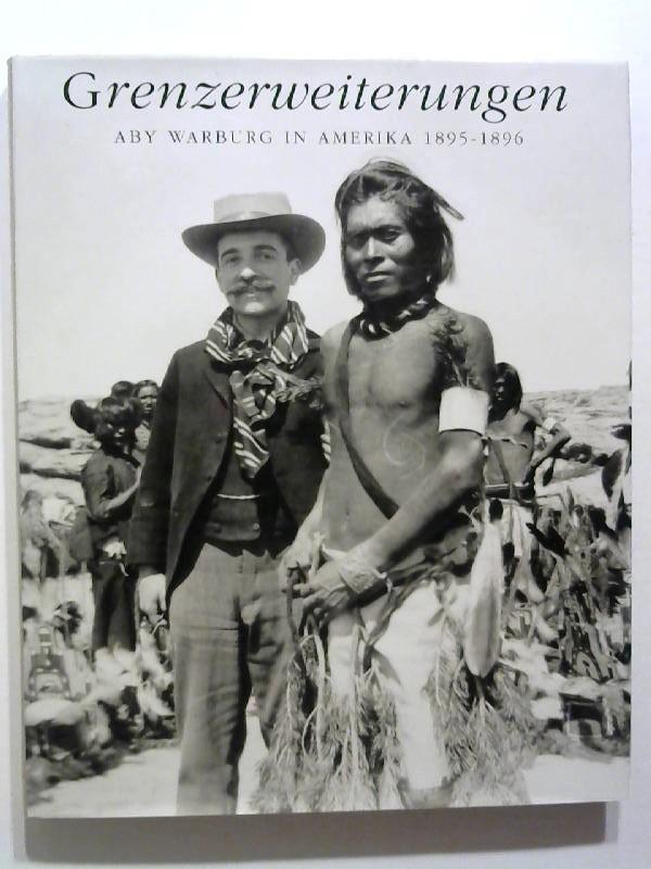 Grenzerweiterungen: Aby Warburg in Amerika 1895-1896.