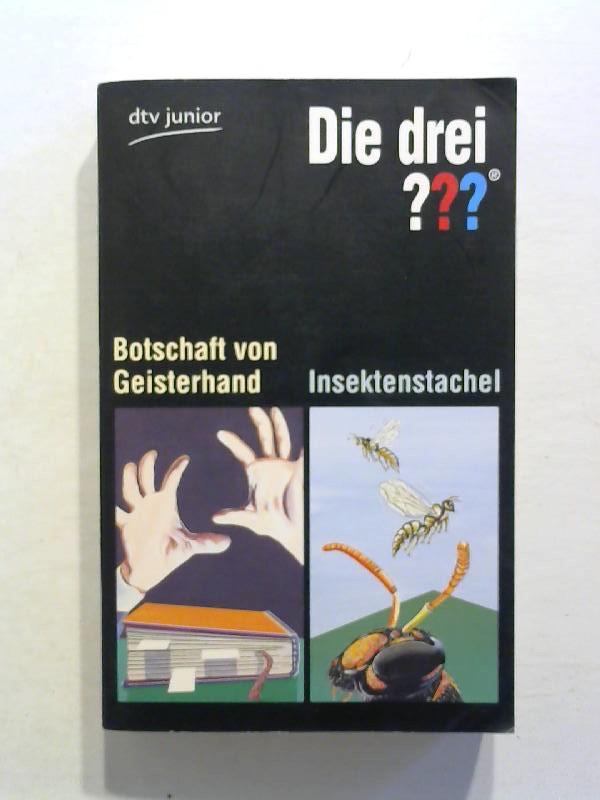 Die drei ??? - Botschaft von Geisterhand /  Insektenstachel.
