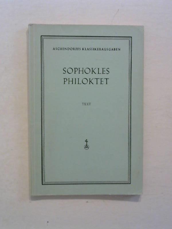Sophokles: Philoktet - Text. 2. Auflage