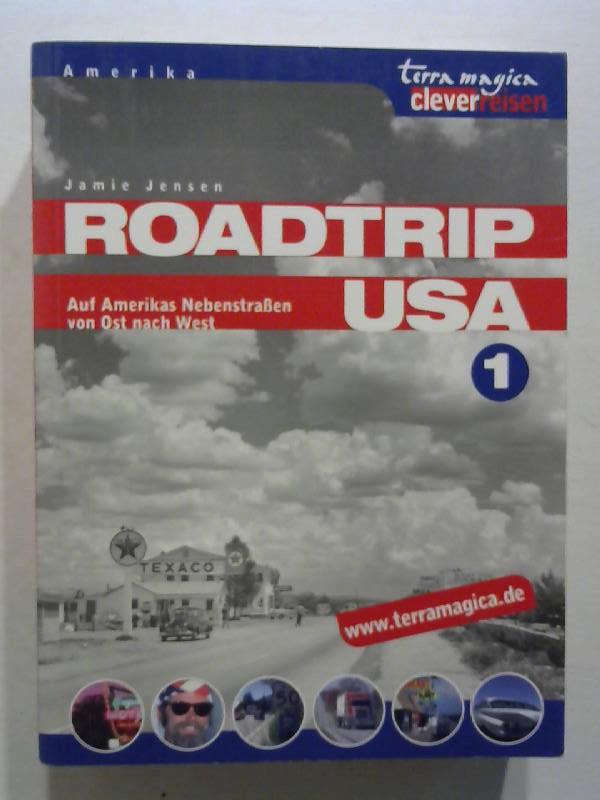 Roadtrip USA, 1: Auf Amerikas Nebenstraßen von Ost nach West.