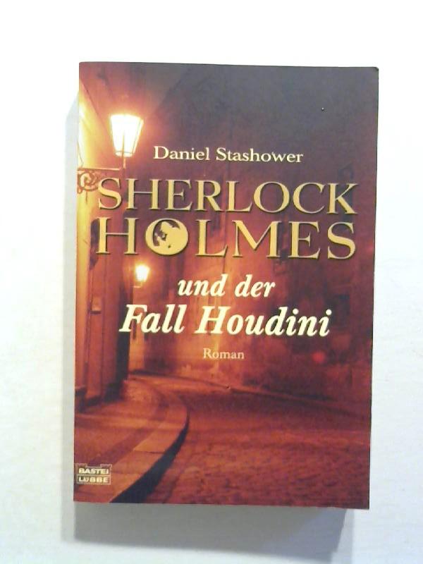 Sherlock Holmes und der Fall Houdini.
