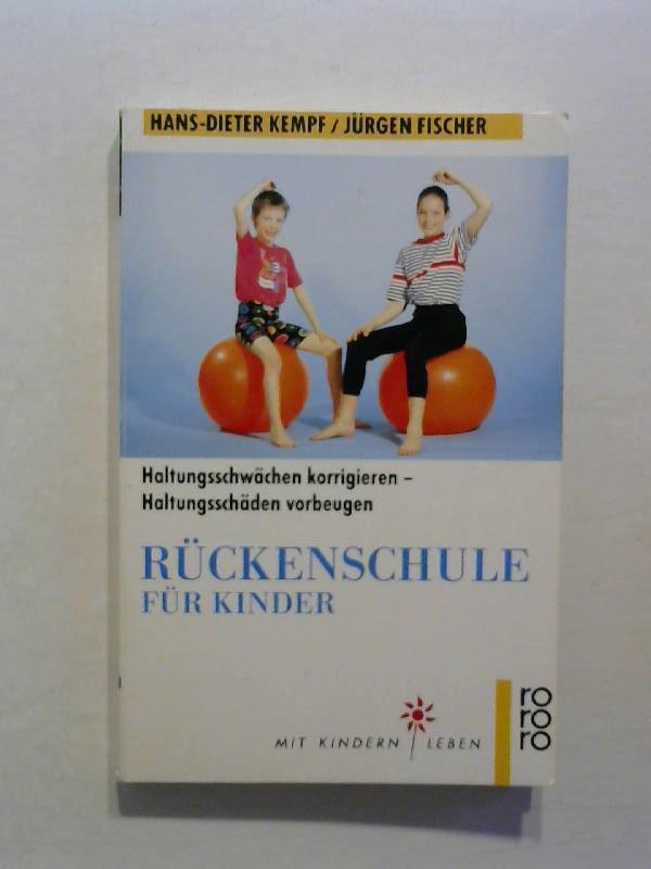 Rückenschule für Kinder: Haltungsschwächen korrigieren, Haltungsschäden vorbeugen.