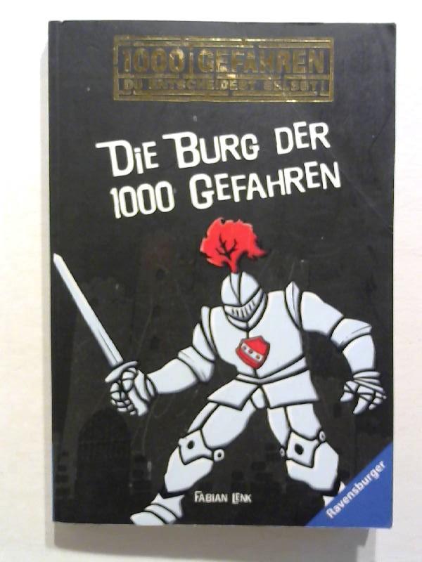 Lenk, Fabian: Die Burg der 1000 Gefahren.